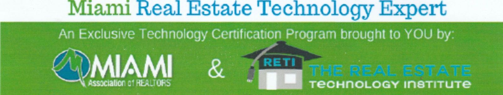Miami Board of Realtors Technology Expert